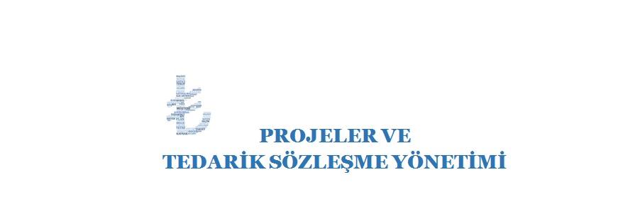 Projeler ve Tedarik Sozlesme Yonetimi BASLIK